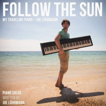Follow The Sun My Traveling Piano KlaviermusikFollow The Sun My Traveling Piano Klaviermusik